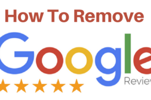 How-to-Remove-Google-Reviews