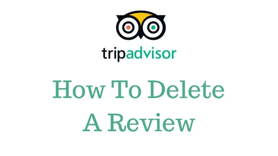How to delete a review on tripadvisor